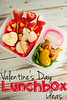 Lunch Box Ideas for Valentine's Day